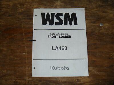 Kubota La463 Front Loader Shop Service Repair Manual