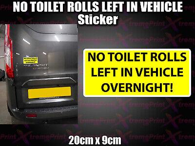 NO TOILET ROLLS LEFT Sticker decal, funny, Car, Van, Lorry virus covid panic buy