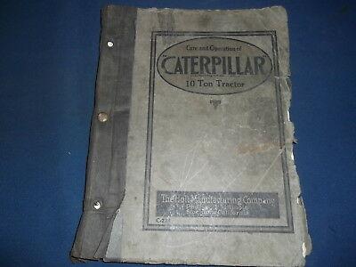 Holt Manufacturing Caterpillar 10 Ton Tractor Care Operation Manual Book