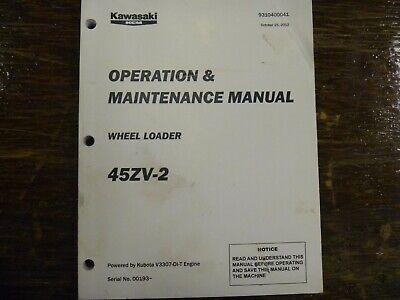 Kawasaki 45zv-2 Wheel Loader Owner Operator Maintenance Manual Book