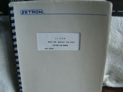 Brand+New+Service+%2F+Programming++manual+for+Zetron+38A+CBS+Repeater++Panel+