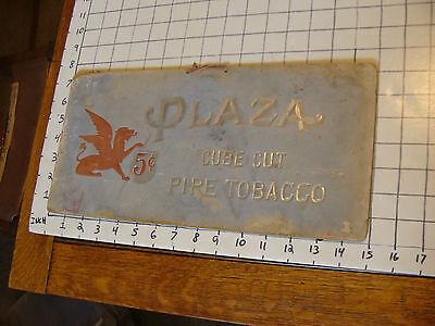 ORIGINAL VINTAGE SIGN: PLAZA CUBE CUT PIPE TOBACCO 5 cent