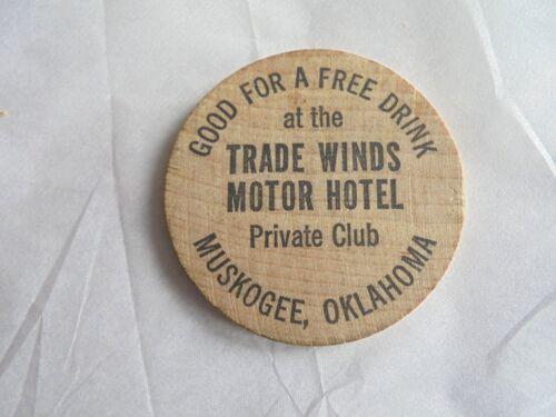 Vintage Trade Winds Motor Hotel Muskogee Oklahoma Advertising Wooden Nickel