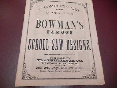 - Bowman's Famous Scroll Saw Designs Catalog - Circa 1880s