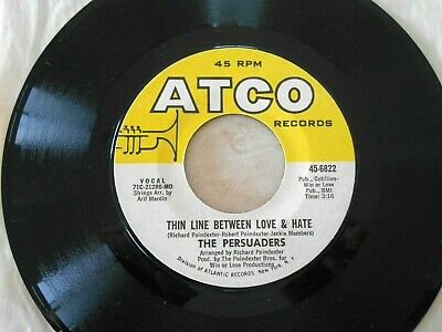 The Persuaders Thin Line Between Love & Hate Thigh Spy 45 Atco funk NEAR MINT