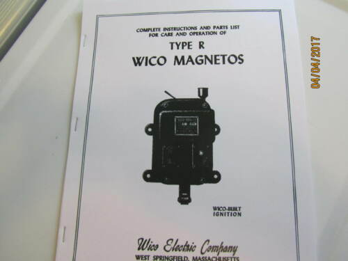 Wico Type R  Magneto Instructions, parts list, Care and Operation Manual Book