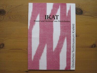 Hassel et al. Ikat. Mäntel und Behänge aus Zentralasien, 1998, rare