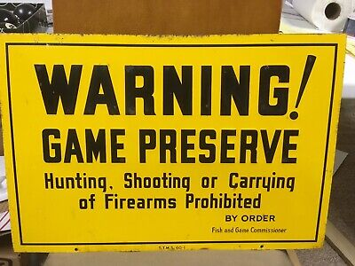 NOS RARE ORIGINAL VINTAGE 1940/'s FISH AND GAME HUNTING PERMITTED EMBOSSED SIGN