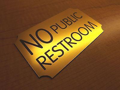 Engraved No Public Restroom 3x5 Door Sign Office Wall Plaque Restaurant Plate