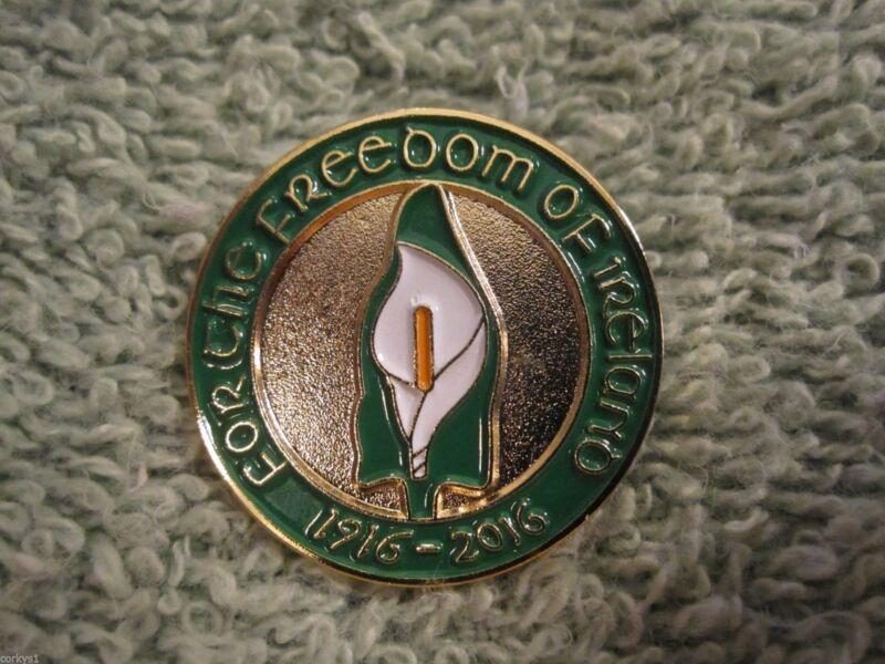 """Ireland Centenary Easter Lily Irish Pin """"Freedom Of Ireland"""" 1916-2016 Badge AOH"""