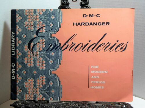 HARDANGER EMBROIDERIES FOR MODERN AND PERIOD HOMES Patterns DMC 1957 Mid Century