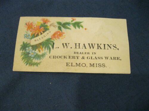 Victorian Business Trade Card L.W. Hawkins Elmo Mississippi MS 4A