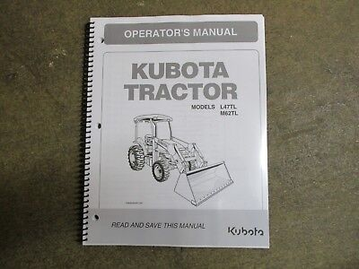 Kubota L47 Tl M62 Tl L 47 M 62 Tractor With Loader Owners Maintenance Manual