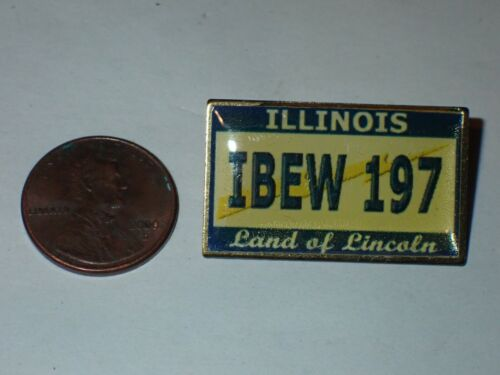 IBEW Collectible Lapel Pin  Local 197 Illinois Land of Lincoln