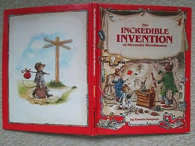 INCREDIBLE INVENTION ALEXANDER WOODMOUSE Pamela Sampson 1982 1ST HC Apprentice  - $19.98