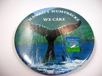 Vintage Collectible Pin Button  Hawaiis Humpbacks American Hawaii Cruises