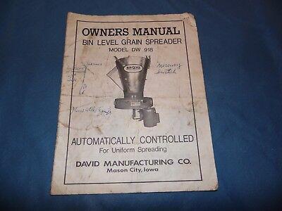 Bin-level Grain Spreader Model Dw 918 Owners Manual Parts List David Mfg. Co.