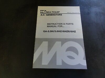 Multiquip Ga-2.5h 3.6hz 6hzr 6hz A.c. Generators Instructions And Parts Manual