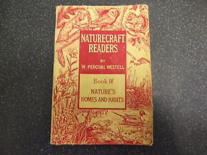NATURECRAFT-READERS-BY-W-PERCIVAL-WESTELL-BOOK-IV-PB-UK-POST-3-25