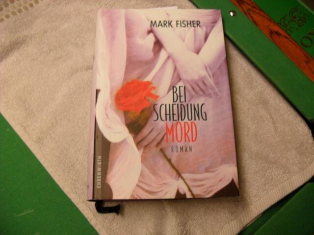 Mark Fisher  Bei Scheidung Mord    gebunden