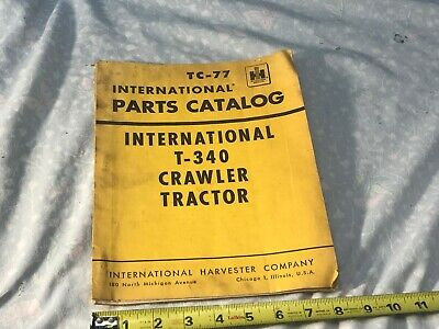 International Harvester Tc-77 T-340 Crawler Tractor Parts Catalog Manual 1959