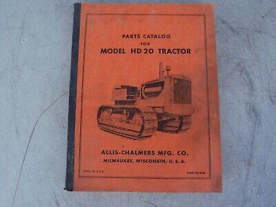 ORIGINAL Allis-Chalmers H D 20 Tractor Parts Manual