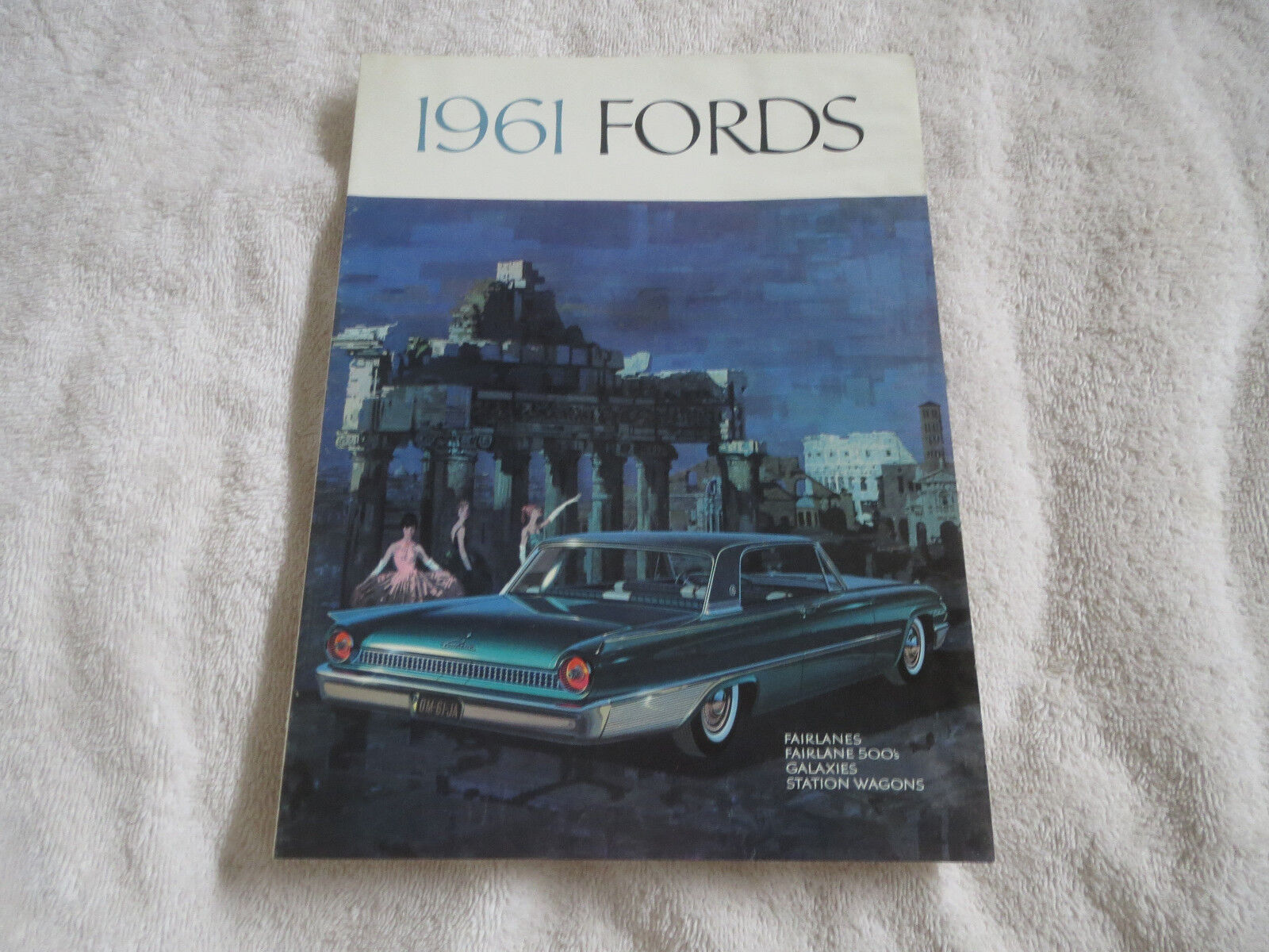 1961 FORD STARLINER GALAXIE FAIRLANE COUNTRY SQUIRE ORIGINAL SALES BROCHURE