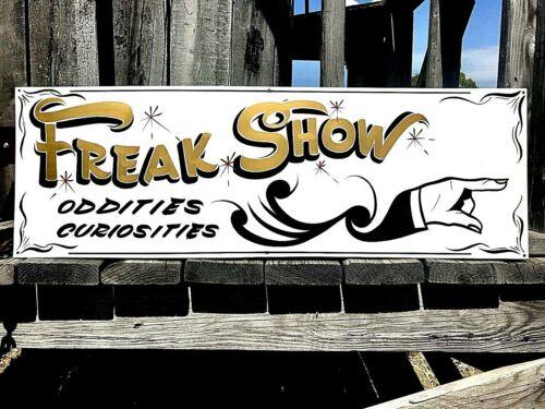 Vintage Carnival FREAK SHOW Oddities Metal Circus  Park FAIR Hand Painted Sign