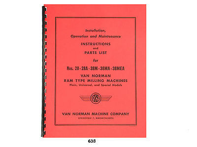 Van Norman 28 28a 38m 38ma 38mea Milling Machine Operator-parts Manual 638