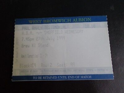 WEST BROMWICH ALBION v SHEFFIELD WEDNESDAY PAUL RAVEN testimonial Ticket 1999