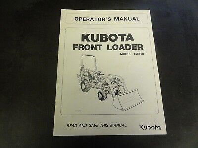 Kubota Models La210 Front Loader Operators Manual