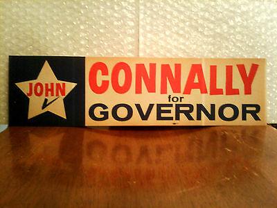 JOHN CONNALLY FOR GOVERNOR OF TEXAS ORIGINAL VINTAGE BUMPER STICKER 1963!
