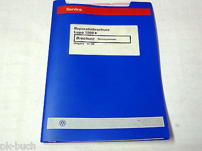 Reparatiebrochure VW Lupo Remsystemen ab 1999