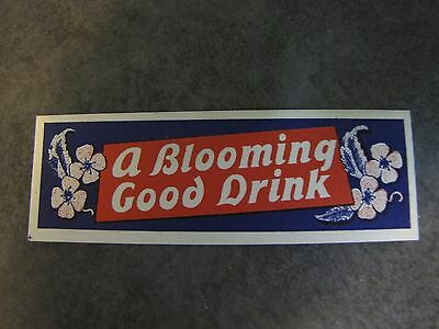 Vintage A Blooming Good Drink Bottle Label