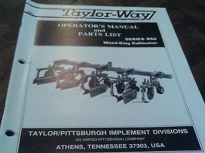 Taylor Way Parts Manual 950 Weed King Cultivator
