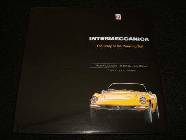 INTERMECCANICA - THE STORY OF THE PRANCING BULL BY ANDREW McCREDIE 2010 1st NEW