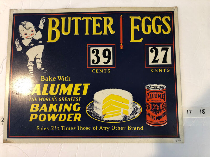 VINTAGE ADVERTISING STORE SIGN BUTTER&EGGS WITH DIAL A PRICE CALUMET BAKING