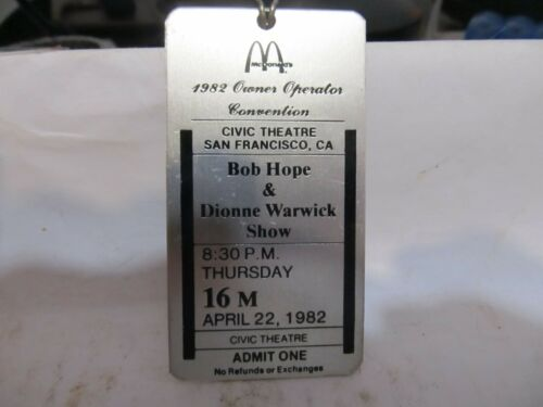 MCDONALD 1982 ADMIT ONE BOB HOPE & DIONNE WARWICK CIVIC THEATRE SAN FRANCISCO