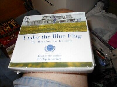 PHILIP KEARNEY  UNDER THE BLUE FLAG MY MISSION IN KOSOVO AUDIO BOOK for sale  Shipping to India