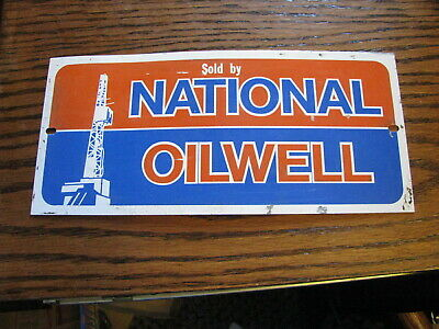 Sold By National Oilwell Sign Great Shape 10 X 4.6 Lot Dn D