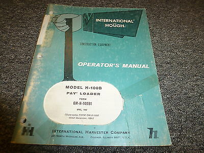 International Hough H100b Articulated Pay Wheel Loader Owner Operator Manual