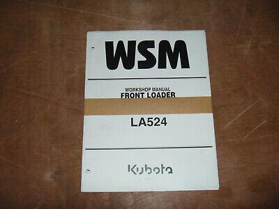 Kubota La524 Front Loader Shop Service Repair Manual