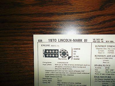 - 1970 Lincoln & Mark III EIGHT Series Models 460 CI V8 Tune Up Chart
