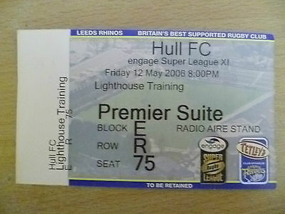 Rugby Match Ticket- 2006 Engage Super League XI- LEEDS RHINOS- HULL FC, 12 May