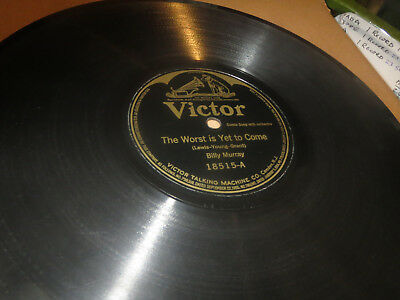 78RPM Victor 18515 Billy Murray, Worst is Yet 2 Come / Tame Wild Wimmen clean V