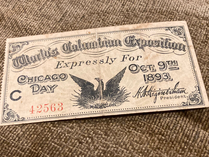 World's Columbian Exposition Chicago Day Ticket 1893