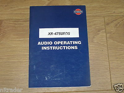 Nissan Audio System Handbook XR - 4750RDS  FREE UK POSTAGE