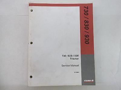 Case International Tractor Models 730 830 930 Service Manual