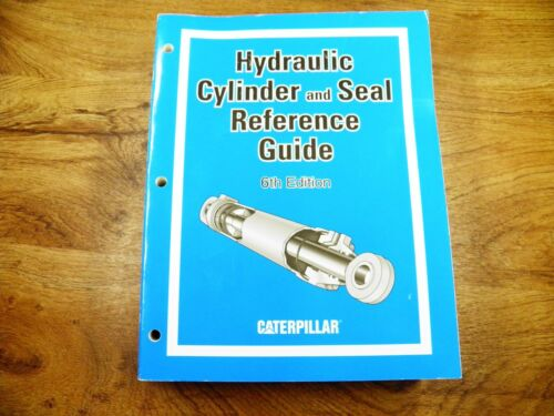 CAT CATERPILLAR Hydraulic cylinder and seal reference guide 6th edition