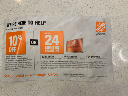 Home Depot 10 Off Coupon Or 24 Months Financing Coupon-Expires 7/5/2020 - $14.95